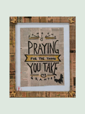 Somebody is Praying for You – Handmade Posters