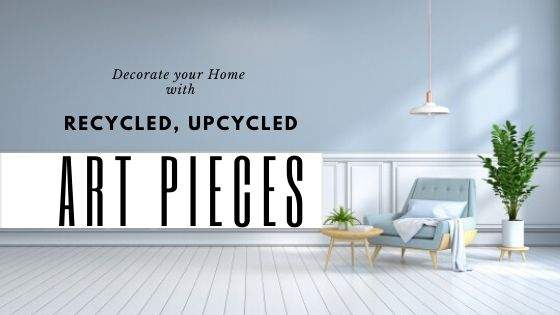 DIY Home Decor from Recycled Materials