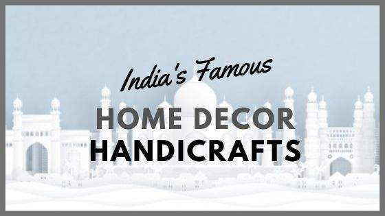 Materials used in Indian Handicrafts